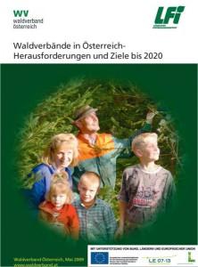 Waldverbände in Österreich - Herausforderungen und Ziele bis 2020