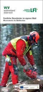Forstliche Dienstleister im eigenen Wald