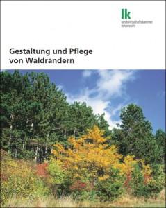 Gestaltung und Pflege von Waldrändern