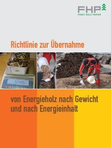 FHP- Richtlinie zur Übernahme von Energieholz